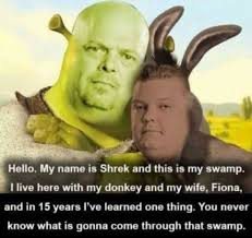 Shrek Memes - dopl3r com memes hello my name is shrek and this is my sw