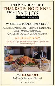 take home thanksgiving dinner dario s steakhouse seafood