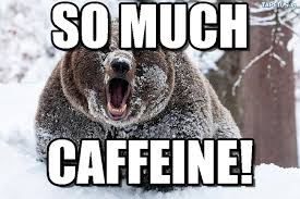 Too Much Coffee Meme - so much coffee meme much best of the funny meme