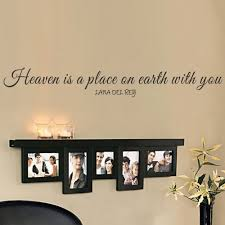 heaven is a place on earth with you lana del rey wall decal vinyl