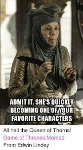 Queen Meme - 25 best memes about queen of thorns queen of thorns memes