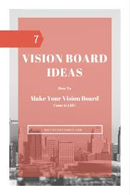 7 vision board ideas making your vision board come to life
