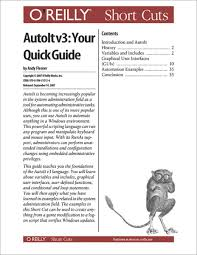 autoit v3 your quick guide ebook by andy flesner 9781491905968
