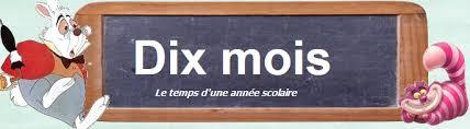 Accueil  Dix mois