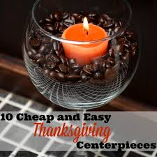 10 easy inexpensive thanksgiving table decorations centerpieces
