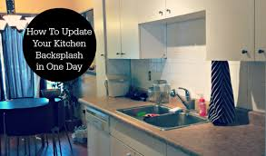 how to a backsplash in your kitchen how to update your kitchen backsplash in just one day bydevan
