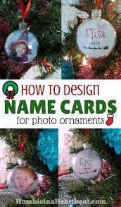 how to design name cards for photo ornaments humble in a heartbeat