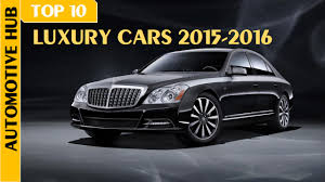 expensive luxury cars top 10 most expensive ultra luxury cars 2015 2016 top most