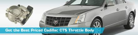 2003 cadillac cts throttle cadillac cts throttle throttle bodies replacement