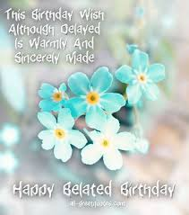 best 25 belated birthday greetings ideas on pinterest happy