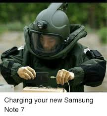 Samsung Meme - charging your new samsung note 7 dank meme on sizzle