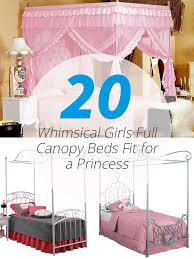 canopy for beds 20 whimsical girls full canopy beds fit for a princess home design