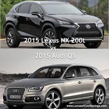 lexus vs audi your luxury compact suv the lexus nx 200t or the audi q5