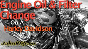 harley davidson engine oil u0026 filter change jakewilson com youtube