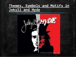 main themes dr jekyll and mr hyde themes symbols and motifs in jekyll 2