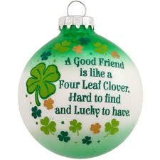 a friend is like a four leaf clover glass ornament bronner s