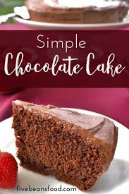 simple chocolate cake recipe homemade cakes chocolate cake