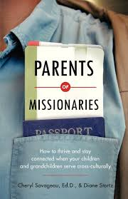 parents of missionaries how to thrive and stay connected when