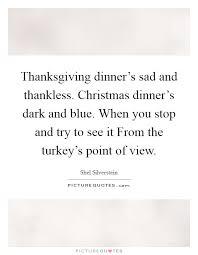 thanksgiving dinner s sad and thankless dinner s
