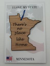 minnesota state wood ornament there s no place like home wood