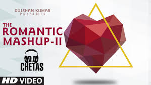Mash Up Songs Romantic Mashup 2 Full Video Song Dj Chetas Valentines Day T