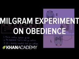 Blind Obedience To Authority Milgram Experiment On Obedience Video Khan Academy