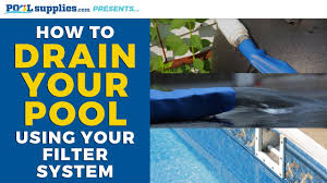 how to drain your pool using your filter system youtube