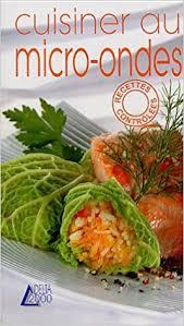 cuisiner au micro onde cuisiner au micro ondes julie hamon 9782737248146 amazon com books
