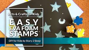 inspire your kids creativity with fun arts and crafts easy eva