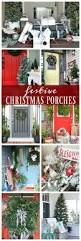 best 25 christmas front porch decorations ideas on pinterest