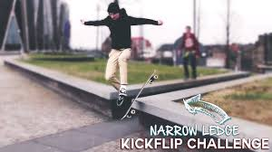 narrow picture ledge kickflip off the narrow ledge trick challenge youtube