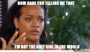 Rihanna Memes - that awkward moment rihanna realizes the truth by pedoshit meme