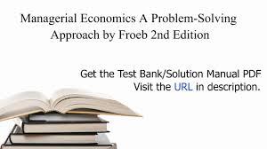 practice test bank for managerial economics a problem solving