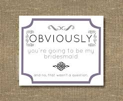 invitations for bridesmaids bridesmaid of honor how to ask bridesmaid will you be
