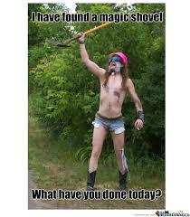 Shovel Meme - magic shovel by rikkii meme center