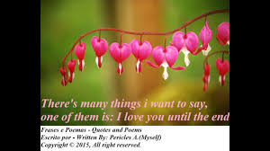 quotes heart bleeding there u0027s many things i want to say one of them is quotes and