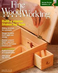 Fine Woodworking Magazine Subscription Discount by 248 U2013july Aug 2015 Finewoodworking
