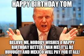 Happy Brithday Meme - trump birthday meme imgflip