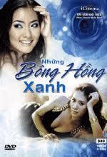 Những Bông Hồng Xanh Phim Việt Nam