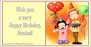 wish you a very happy birthday rachel greetings cards for kids