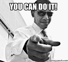Meme You Can Do It - can do it