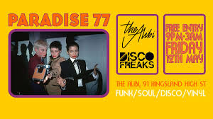 ra paradise 77 with disco freaks at the alibi london