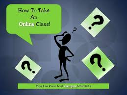 how to take an online class how to take an online class