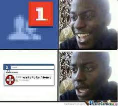 Friend Request Meme - hey a friend request oh wait by nukibara meme center