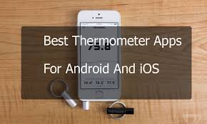 android thermometer top 12 best thermometer apps for android and ios easy tech trick