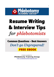 Best Nursing Resume Writers by Resume Writing U0026 Interview Tips For Phlebotomists