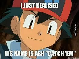ash ketchum how could i not see this ash and ash ketchum