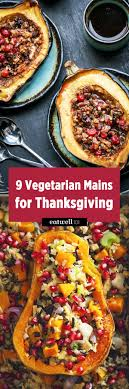 9 free mains for a vegetarian thanksgiving eatwell101