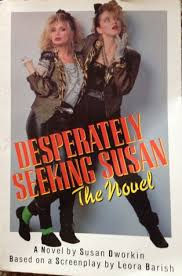 Book Seeking Is Based On Desperately Seeking Susan By Susan Dworkin