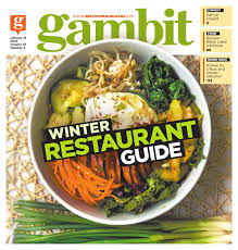 gambit new orleans january 19 2016 by gambit new orleans issuu